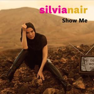 """Cover di Show me, nuovo singolo di Silvia Nair, versione inglese di """"Ho visto un sogno"""""""