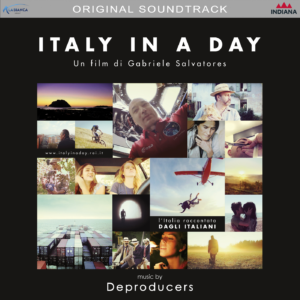 Cover della colonna sonora del film italy in a day dei Deproducers